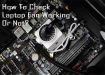 How To Check Laptop Fan Working Or Not?