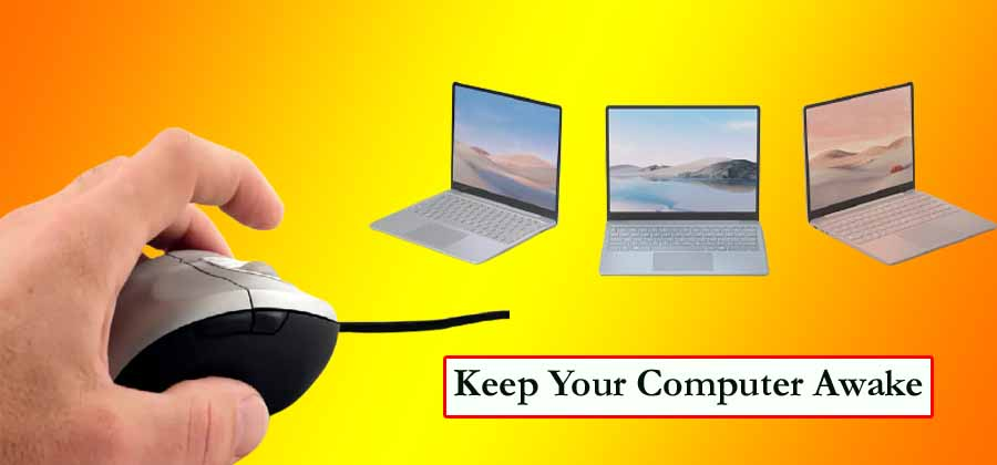 How To Keep Your Computer Awake Without Touching The Mouse?