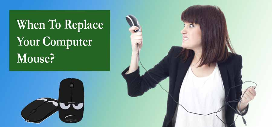 When To Replace Your Computer Mouse?